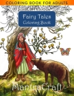 Coloring Book for Adults: Fairy Tales Coloring Book: Stress Relieving Designs for Adults Relaxation Cover Image