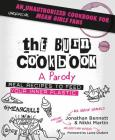 The Burn Cookbook: An Unofficial Unauthorized Cookbook for Mean Girls Fans Cover Image