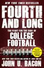 Fourth and Long: The Fight for the Soul of College Football Cover Image