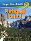 Ranger Rick's Travels: National Parks Cover Image