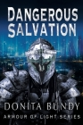Dangerous Salvation: Armour of Light Series Cover Image