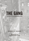 The Gang: A Study of 1,313 Gangs in Chicago Cover Image