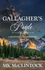 Gallagher's Pride (Montana Gallaghers #1) Cover Image
