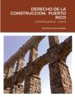 Derecho de la Construccion: Puerto Rico: Jurisprudencia: Casos Cover Image