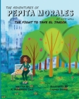 The Adventures of Pepita Morales at City Hall: The Fight to Save el Jardin Cover Image