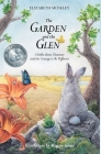 The Garden and the Glen: A Fable about Character and the Courage to Be Different Cover Image