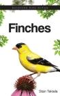 Finches (Backyard Bird Feeding Guides) Cover Image
