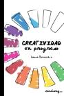 Creatividad en Progreso (Blanco y negro) Cover Image
