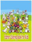Easter Coloring Book for Kids: Coloring Activity Book for Kid Childrens Coloring Book with 24 picture in Large Pages Cover Image