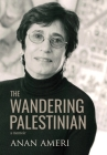 The Wandering Palestinian Cover Image