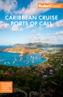 Fodor's Caribbean Cruise Ports of Call (Full-Color Travel Guide) Cover Image