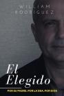 El Elegido: Por su padre. Por la DEA. Por Dios Cover Image