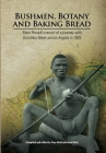 Bushmen, Botany and Baking Bread: Mary Pocock's record of a journey with Dorothea Bleek across Angola in 1925 Cover Image