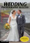 Wedding Photography Success: Smart Business Techniques for Maximum Profits Cover Image