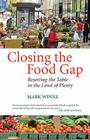 Closing the Food Gap: Resetting the Table in the Land of Plenty Cover Image