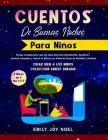 CUENTOS DE BUENAS NOCHES PARA NIÑOS 3 libros en 1: Incluye Consejos Para Que Tus Hijos Duerman Placidamente. Ayúdalos a Sentirse Tranquilos Y Reducir Cover Image