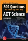 500 ACT Science Questions to Know by Test Day, Second Edition Cover Image