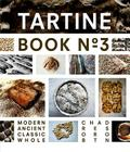Tartine Book No. 3: Modern Ancient Classic Whole (Bread Cookbook, Baking Cookbooks, Bread Baking Bible) Cover Image