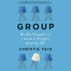 Group: How One Therapist and a Circle of Strangers Saved My Life Cover Image