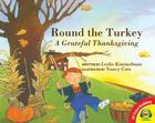 Round the Turkey: A Grateful Thanksgiving Cover Image