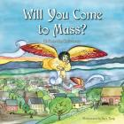 Will You Come to Mass? Cover Image