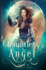 Dauntless Angel: Large Print Edition Cover Image