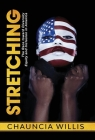 Stretching: The Race toward Diversity, Equity, and Inclusion in America Cover Image