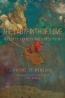 The Labyrinth of Love: Selected Sonnets and Other Poems (Renaissance and Medieval Studies) Cover Image