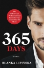 365 Days: A Novel (365 Days Bestselling Series #1) Cover Image