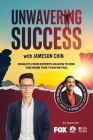 Unwavering Success with Jameson Chin Cover Image