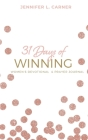 31 Days of Winning: Women's Devotional & Prayer Journal Cover Image