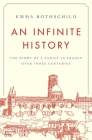 An Infinite History: The Story of a Family in France Over Three Centuries Cover Image