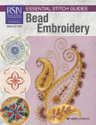Rsn Essential Stitch Guides: Bead Embroidery Cover Image
