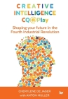 Creative Intelligence CQ@Play: Shaping your future in the Fourth Industrial Revolution Cover Image