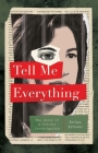 Tell Me Everything: The Story of a Private Investigation Cover Image