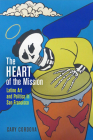 The Heart of the Mission: Latino Art and Politics in San Francisco Cover Image