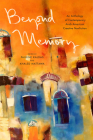 Beyond Memory: An Anthology of Contemporary Arab American Creative Nonfiction Cover Image