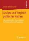 Analyse Und Vergleich Politischer Mythen: Ein Systematischer Theorierahmen Für Demokratien Und Autokratien Cover Image