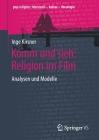 Komm Und Sieh: Religion Im Film: Analysen Und Modelle (Pop.Religion: Lebensstil - Kultur - Theologie) Cover Image