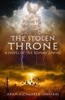 The Stolen Throne: A Novel of the Roman Empire Cover Image