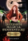 Maximum Magical Penitentiary: Deadly Fugitive Cover Image