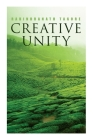 Creative Unity: Lectures on God and Spirituality Cover Image