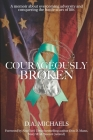 Courageously Broken Cover Image