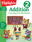 Second Grade Addition (Highlights Learning Fun Workbooks) Cover Image