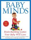 Baby Minds: Brain-Building Games Your Baby Will Love Cover Image