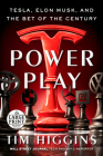 Power Play: Tesla, Elon Musk, and the Bet of the Century Cover Image