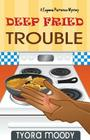 Deep Fried Trouble Cover Image