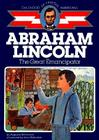 Abraham Lincoln: The Great Emancipator (Childhood of Famous Americans) Cover Image