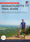 Massachusetts Trail Guide: Amc's Comprehensive Guide to Hiking Trails in Massachusetts, from the Berkshires to Cape Cod Cover Image
