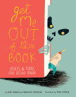 Get Me Out of This Book: Rules and Tools for Being Brave Cover Image